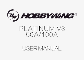 HobbyWing - Pentium 50A/100A V3 Brushless Speed Controller User Manual